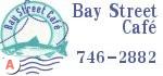 Bay Street Cafe